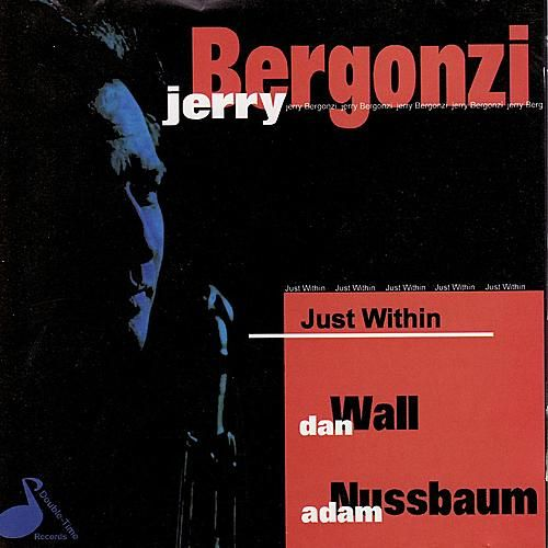 Just WIthin by Jerry Bergonzi