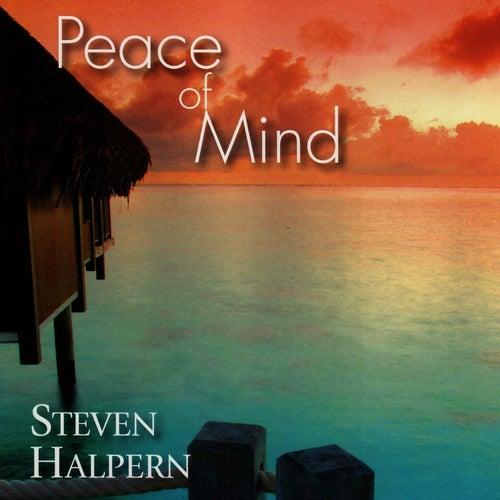Peace of Mind by Steven Halpern