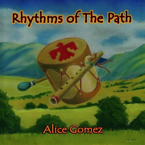 Rhythms of the Path by Alice Gomez