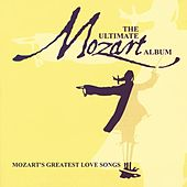 Ultimate Mozart by Various Artists