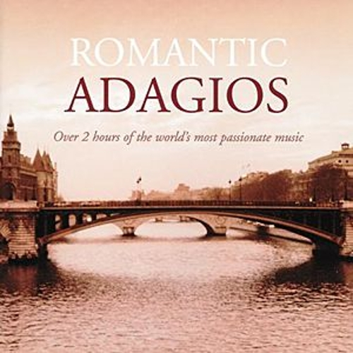 Romantic Adagios by Various Artists
