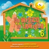 Un medico in famiglia 6 (Colonna sonora) by Andrea Guerra