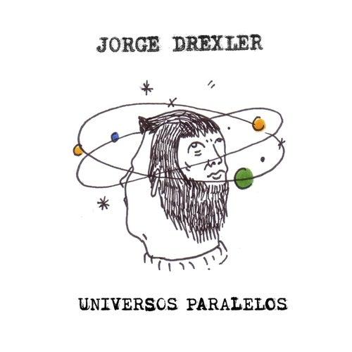 Universos paralelos by Jorge Drexler