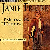 Now & Then by Janie Fricke