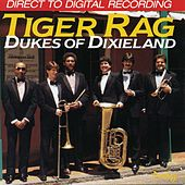Tiger Rag by Dukes Of Dixieland