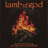 Music from the film As the Palaces Burn by Lamb of God