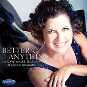 Better Than Anything by Dave Miller