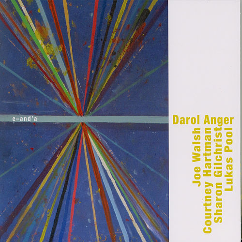E–And' A by Darol Anger