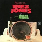 Have You Met Inez Jones by Oscar Moore