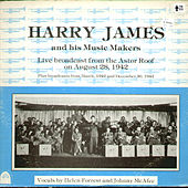 Live Broadcast from the Astor Roof on August 28 1942 by Harry James