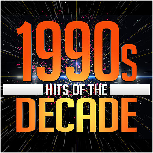 1990s Hits of the Decade by Various Artists