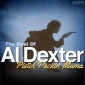Pistol Packin' Mama - The Best of Al Dexter by Al Dexter & His Troopers