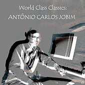 World Class Classics: Antonio Carlos Jobim by Various Artists