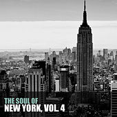 The Soul of New York, Vol. 4 von Various Artists