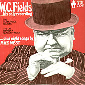 His Only Recording by W.C. Fields