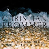 Wonders of the World by Christian Prommer