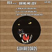 Bring Me Joy - Single by Rex