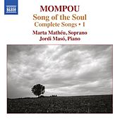 Mompou: Complete Songs, Vol. 1 by Marta Matheu