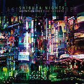 Shibuya Nights (Live in Tokyo 2007) by Agitation Free