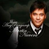 Ikaw Ang Pangarap by Martin Nievera