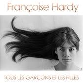 Tous les garçons et les filles by Francoise Hardy