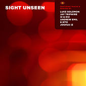 Sight Unseen by Various Artists