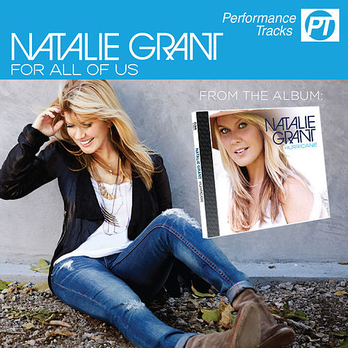 For All Of Us (Performance Track) von Natalie Grant