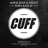 Porn Bass - EP by Amine Edge