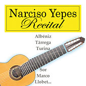 Recital by Narciso Yepes