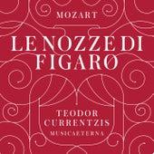 Mozart: Le nozze di Figaro by Teodor Currentzis