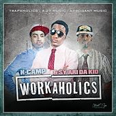 Workaholics (Deluxe Edition) by K Camp