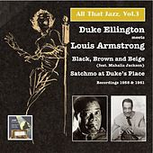 All that Jazz, Vol.3, Duke Ellington Meets Louis Armstrong: Black, Brown and Beige – Satchmo at Duke's Place by Various Artists
