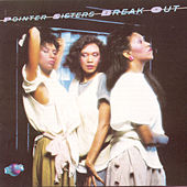 Break Out by The Pointer Sisters