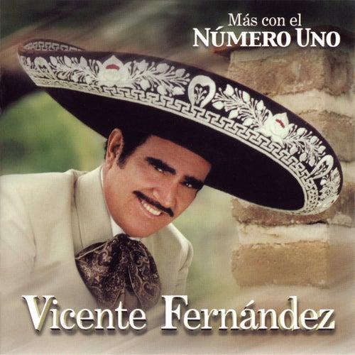 Mas Con El Numero Uno by Vicente Fernández
