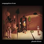Congregation of One by Phoebe Blume