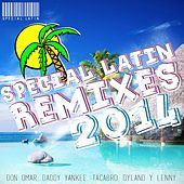 Special Latin Remixes 2014 - EP by Various Artists