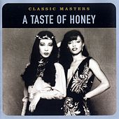 Classic Masters by A Taste of Honey