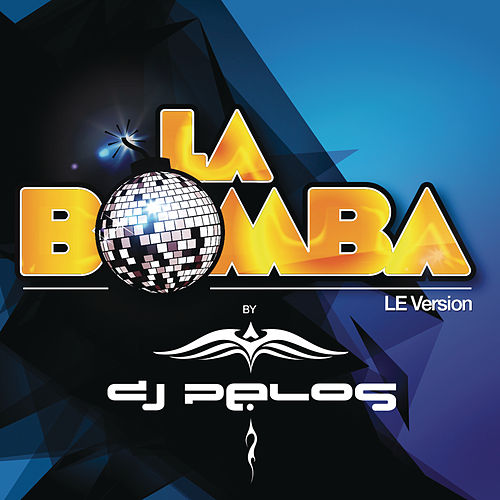 La Bomba, Vol. 3 - LE Version by Various Artists