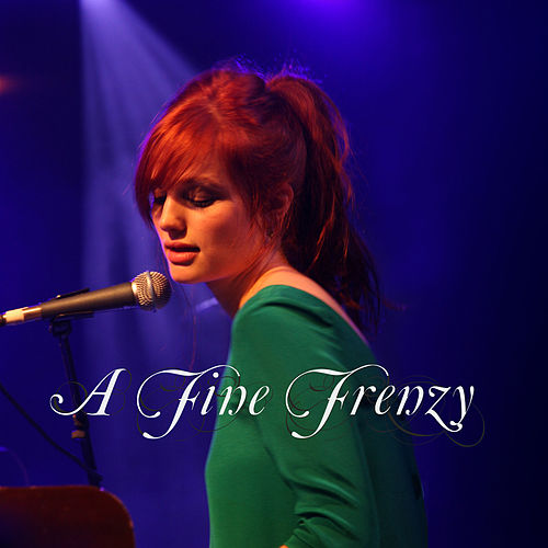 Live in 2007 by A Fine Frenzy