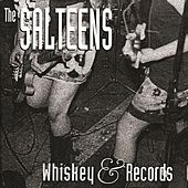 Whiskey & Records (EP) by The Salteens