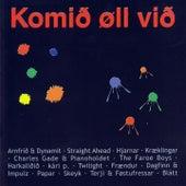 Komið øll við by Various Artists
