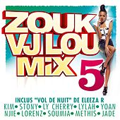 Zouk Vj Lou Mix, Vol. 5 by Various Artists