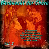 Weihnacht der Chöre, Vol. 2 by Various Artists
