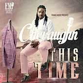 This Time - Single by Chevaughn