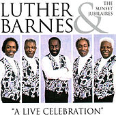 Live Celebration by Luther Barnes & the Red Budd Gospel Choir