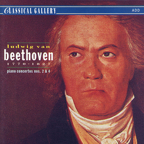 Beethoven: Piano Concertos Nos. 2 & 4 by Various Artists
