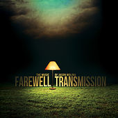 Farewell Transmission the Music of Jason Molina by Various Artists