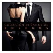 Colección 20 Éxitos de Boleros by Various Artists