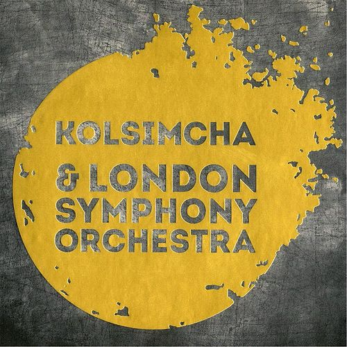 Kolsimcha & London Symphony Orchestra by Kol Simcha