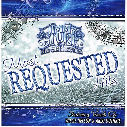 Most Requested Hits by Jimmy Sturr